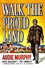 Walk the Proud Land (1956) Poster