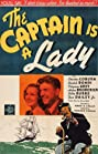 The Captain Is a Lady (1940) Poster