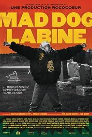 Mad Dog Labine (2018)