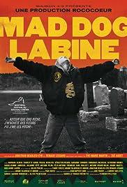 Mad Dog Labine Poster