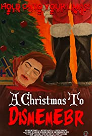 A Christmas to Dismember (2016) starring Alex DiSanto on DVD on DVD