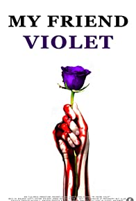 Primary photo for My Friend Violet