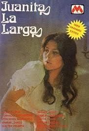 Juanita la Larga Poster
