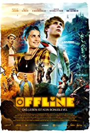 Offline: Are You Ready for the Next Level? (2016) Offline - Das Leben ist kein Bonuslevel 1080p