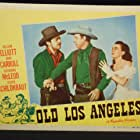 John Carroll, Bill Elliott, and Catherine McLeod in Old Los Angeles (1948)