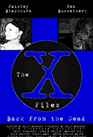 The X-Files: Back from the Dead Fan Film Poster