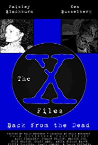 Primary photo for The X-Files: Back from the Dead Fan Film