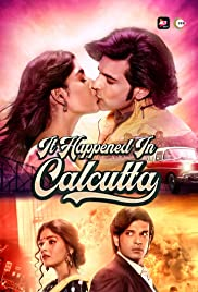 It Happend In Calcutta (2020) [Season 1] Hindi Complete WEB-DL 480p 720p 1080p [ALL Episodes] | ALTBalaji | Gdrive