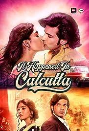 It Happened In Calcutta - Season 1 (Hindi)