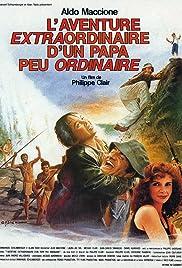 Extraordinary Adventure of an Ordinary Papa Poster