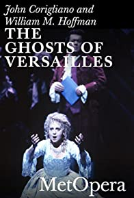 Primary photo for The Ghosts of Versailles
