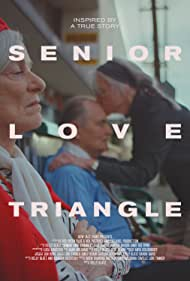 Senior Love Triangle (2019)