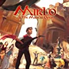 Mirlo & the Magical Opus