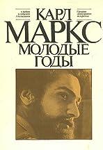 Karl Marks. Molodye gody