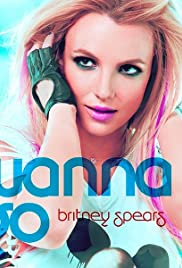 Britney Spears: I Wanna Go Poster