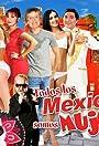 Todos los mexicanos somos mujeriegos