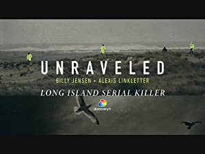 Unraveled: Long Island Serial Killer Podcast