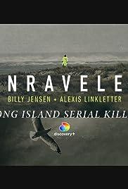 Unraveled: Long Island Serial Killer Podcast Poster