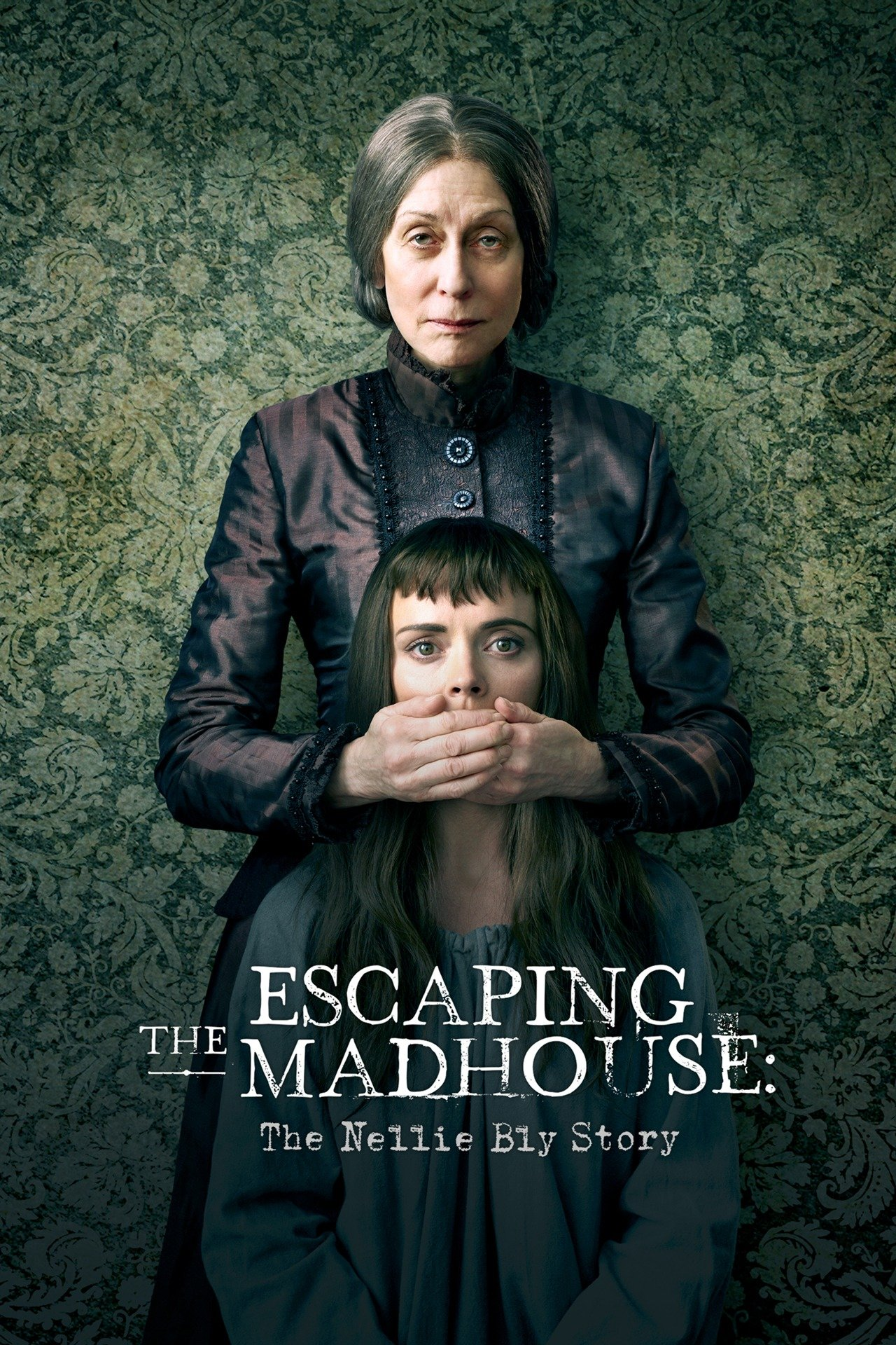 Escaping the Madhouse: The Nellie Bly Story (TV Movie 2019