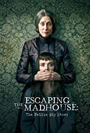 Escaping the Madhouse The Nellie Bly Story