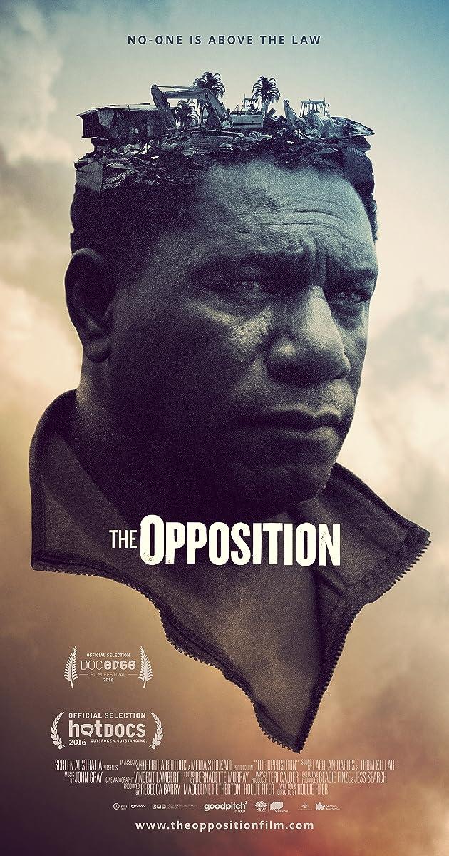 The Opposition 2016 News Imdb