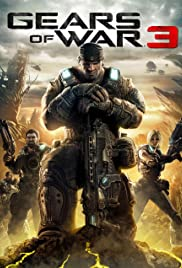 Gears of War 3 (2011) Poster - Movie Forum, Cast, Reviews