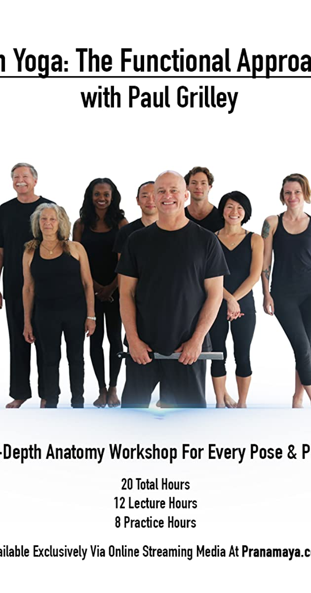 Yin Yoga A Functional Approach To Yoga Video 2018 Imdb