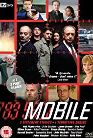 Keith Allen, Neil Fitzmaurice, Shaun Dooley, Jamie Draven, Julie Graham, Sunetra Sarker, Brittany Ashworth, and Warren Brown in Mobile (2007)