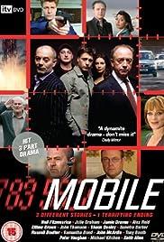 Mobile (TV Mini-Series 2007– ) - IMDb