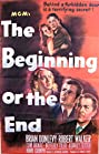 The Beginning or the End (1947) Poster