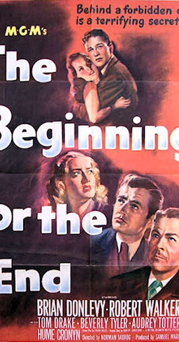 The Beginning Or The End 1947 Imdb