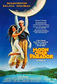 Richard Dreyfuss and Sônia Braga in Moon Over Parador (1988)