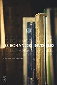 Watch full hq movies Les Echanges Invisibles [420p]