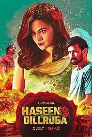 Taapsee Pannu, Harshvardhan Rane, and Vikrant Massey in Haseen Dillruba (2021)