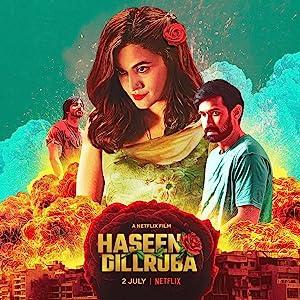 Haseen Dillruba movie, song and  lyrics