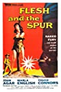 Flesh and the Spur (1956) Poster