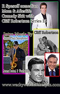 Free watch R Spasoff Comedian Mom \u0026 Afterlife and Comedy Skit W Cliff Robertson Series 15 by none [BluRay]