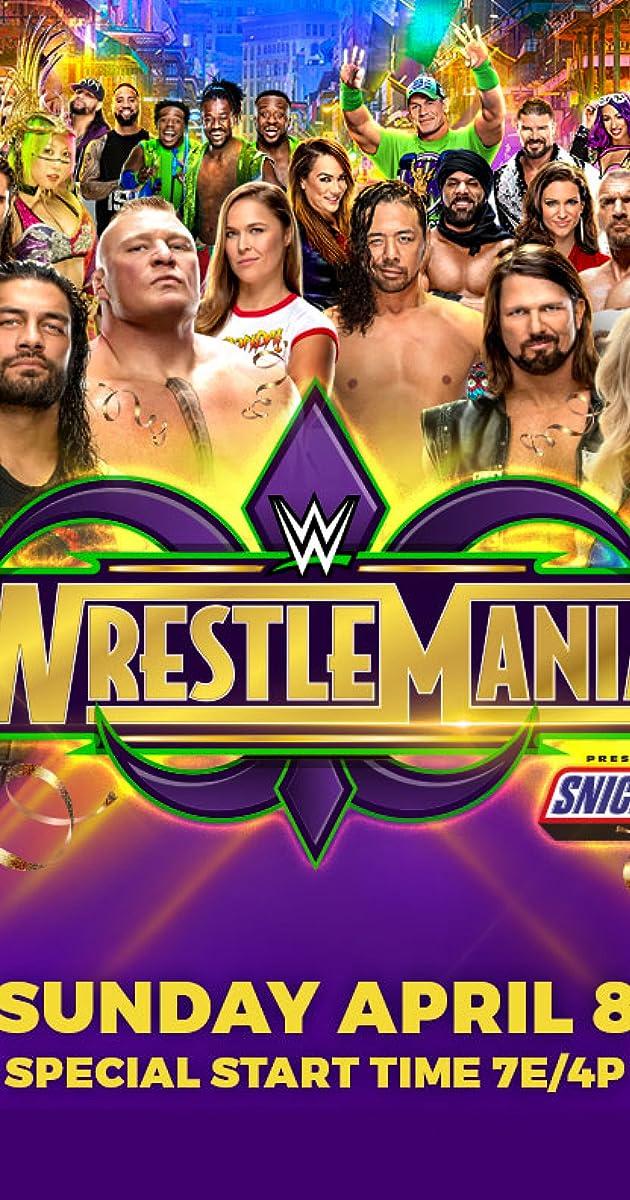 WrestleMania (2018) - IMDb