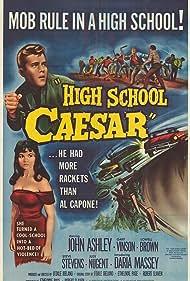 High School Caesar Poster - Movie Forum, Cast, Reviews