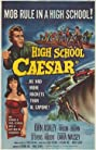 High School Caesar (1960) Poster