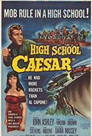 High School Caesar(1960) Poster - Movie Forum, Cast, Reviews