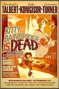 New dvd movie downloads Kitty Bainbridge is Dead [1080i]