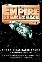 Star Wars: The Empire Strikes Back - The Original Radio Drama