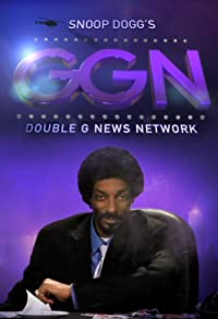 Primary photo for GGN: Snoop Dogg's Double G News Network