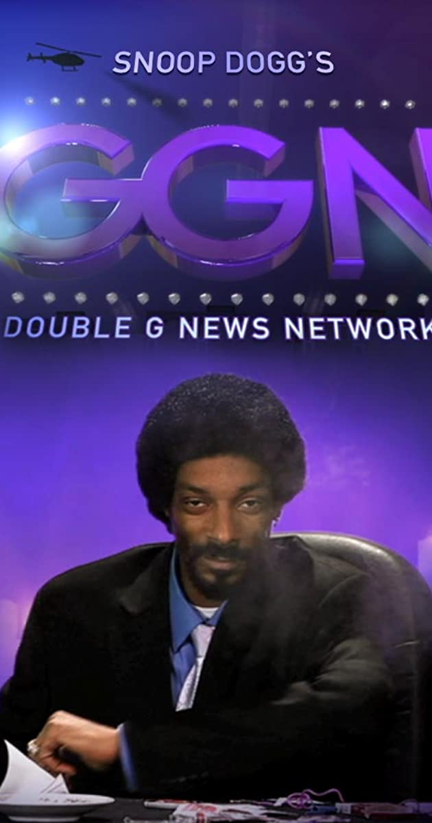 GGN: Snoop Dogg's Double G News Network (TV Series 2011