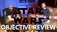 The Last Jedi Objective Review