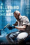 A Bluebird in My Heart 2018