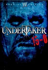 Primary photo for WWE - Undertaker 15-0