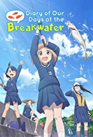 Diary of Our Days at the Breakwater Poster