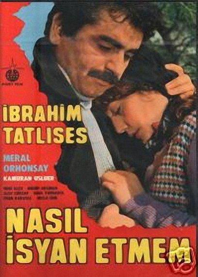Nasil isyan etmem ((1982))